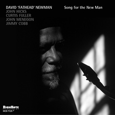 "David ""Fathead"" Newman: Song for the New Man"