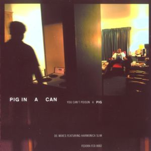 Pig In A Can: You Can't Poison A Pig